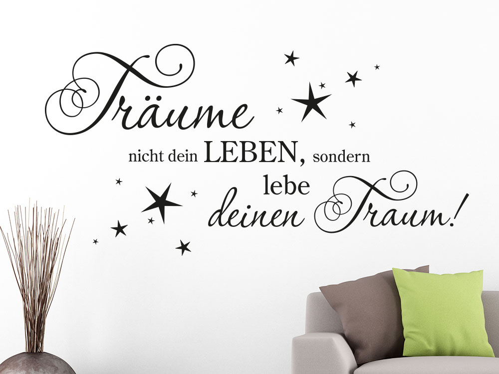 wandtattoo tr ume nicht dein leben von klebeheld de. Black Bedroom Furniture Sets. Home Design Ideas