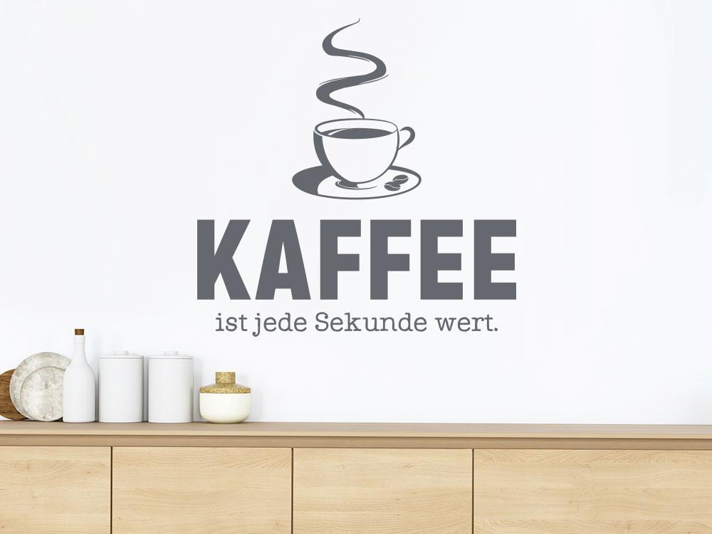 Wandtattoo Kaffee ist jede Sekunde wert