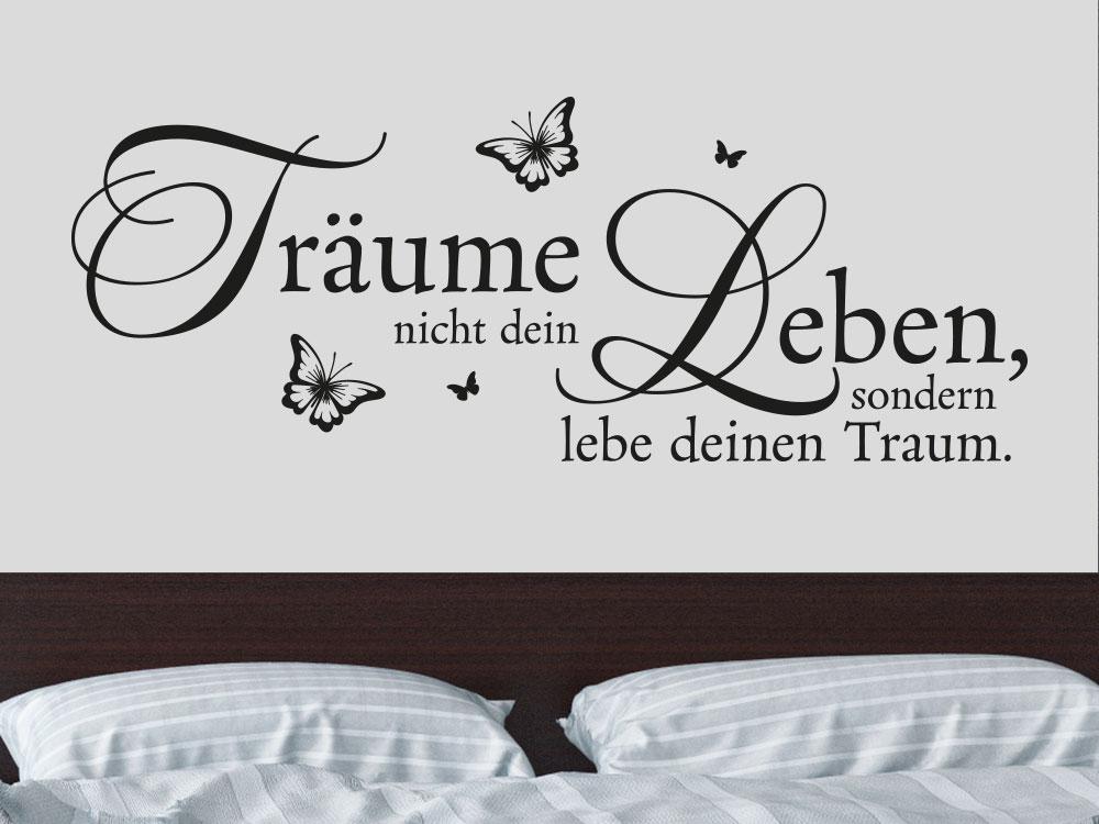 Träume Leben Wandtattoo über Bett im Schlafbereich