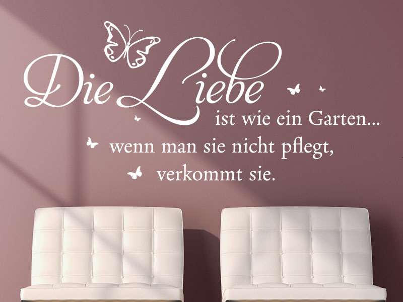 wandtattoo die liebe ist wie ein garten. Black Bedroom Furniture Sets. Home Design Ideas