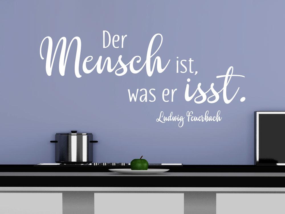 Küchen Wandtattoo Zitat Der Mensch ist, was er isst.