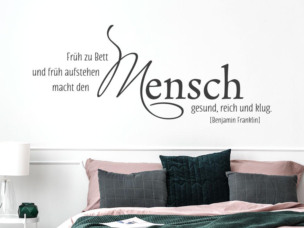 Wandtattoo Zitat Schlafzimmer:  Früh zu Bett und früh aufstehen macht den Mensch gesund, reich, und klug.