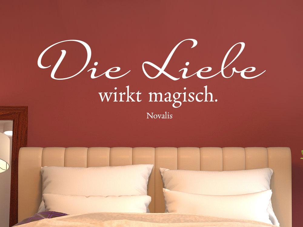 Wandtattoo Die Liebe wirkt magisch. - Novalis