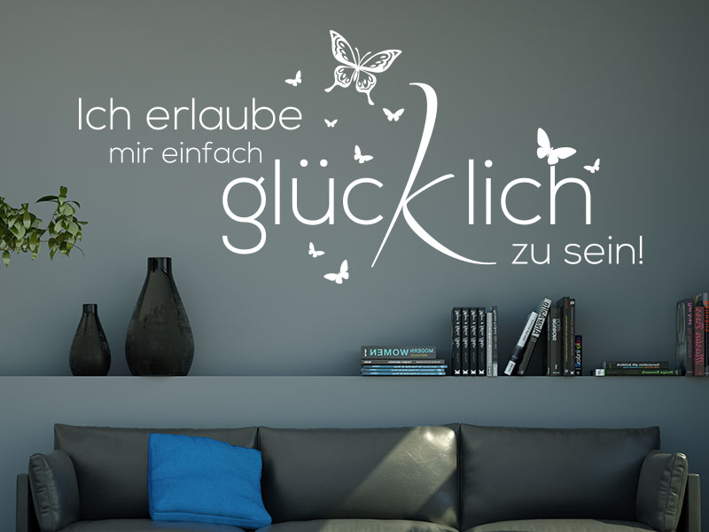 wandtattoo sei gl cklich von. Black Bedroom Furniture Sets. Home Design Ideas