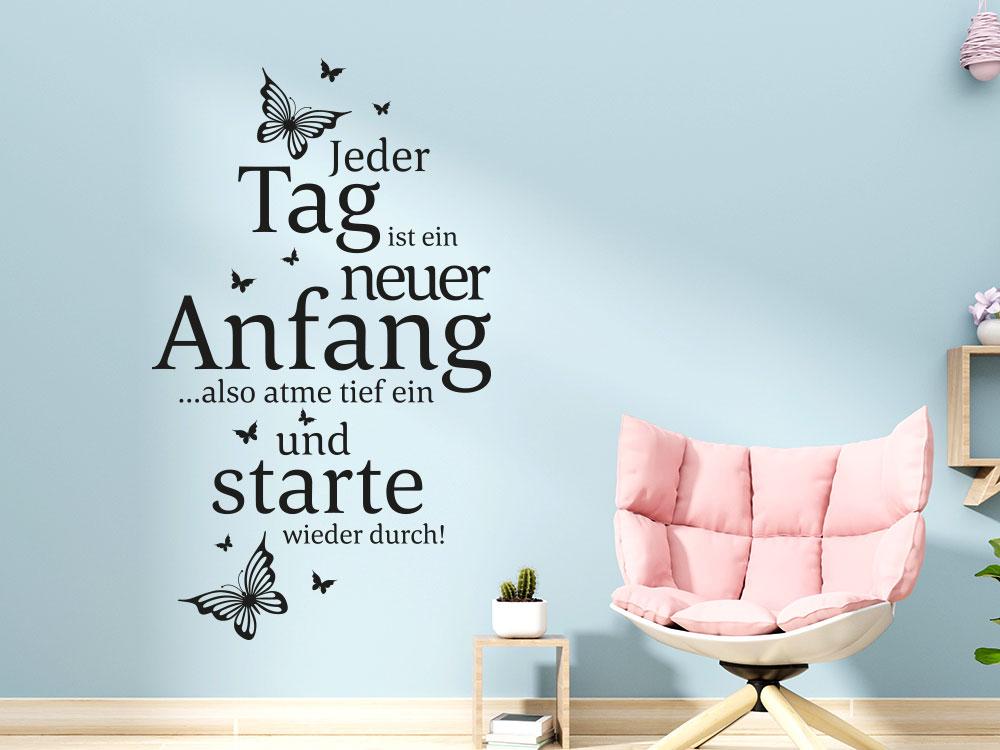 Motivierendes Wandtattoo Jeder Tag ist ein neuer Anfang im Wohnzimmer