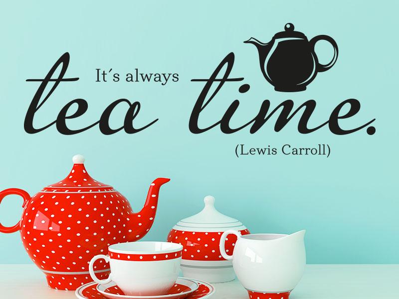 Wandtattoo It's always tea time