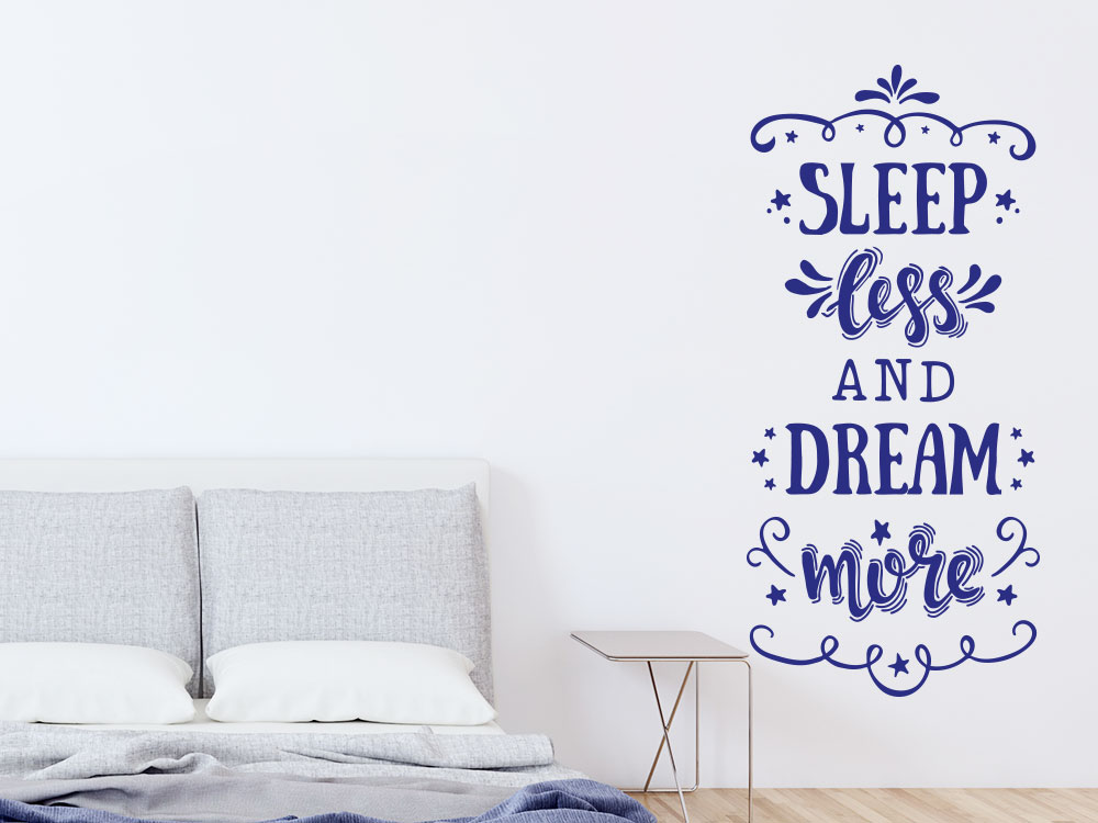 Wandtattoo Slepp less and dream more Wandspruch im Schlafzimmer