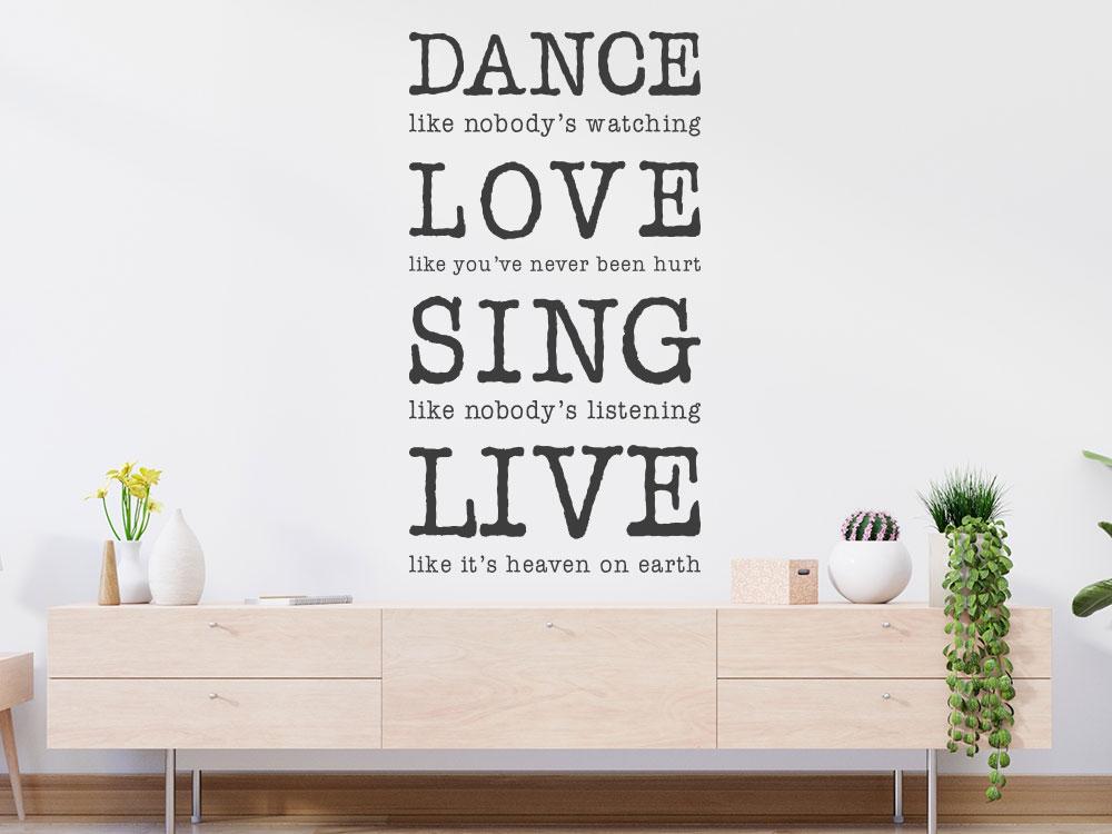 Dance Love Sing Live Wandtattoo im Wohnzimmer