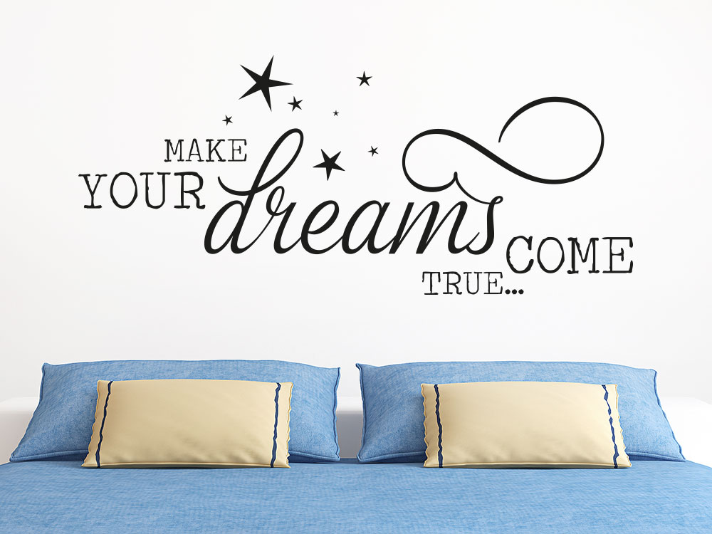 Wandtattoo Your dreams come