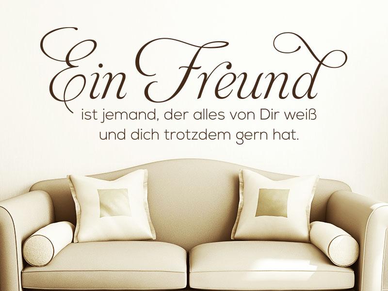 Wandtattoo Spruch Eine Freund ist jemand, der alles von dir weiß