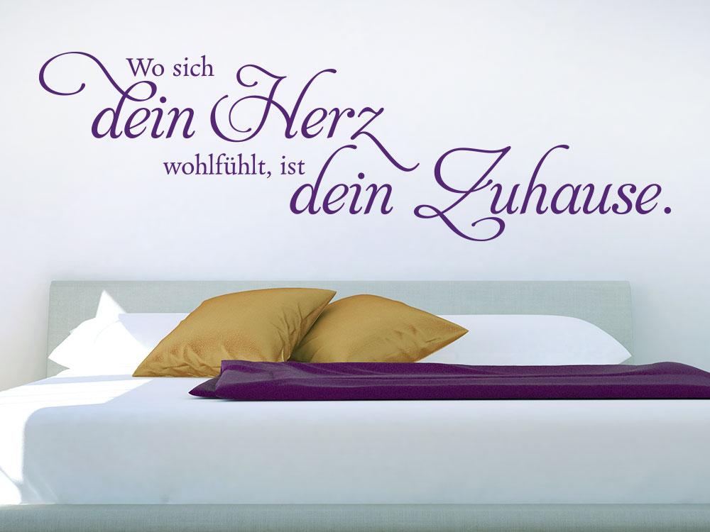 Wandtattoo Wo sich dein Herz wohlfühlt über Bett im Schlafzimmer