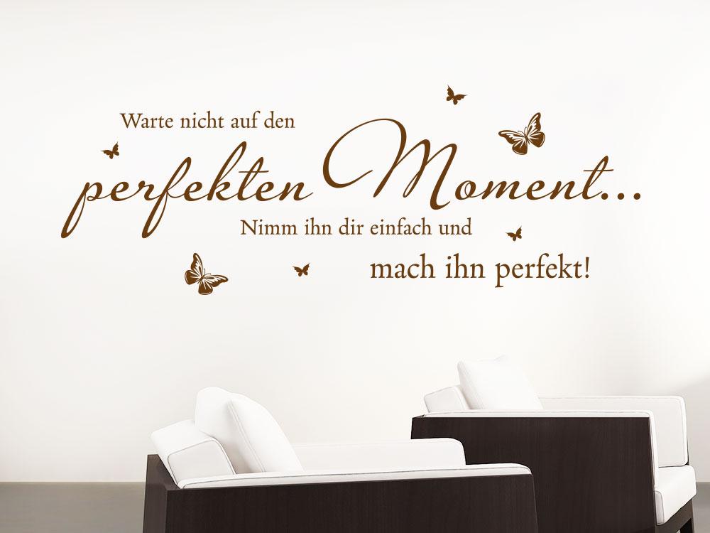 Wandtattoo Der perfekte Moment auf heller Wand