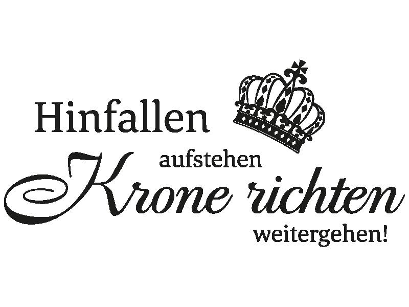 Krone Richten Spruch wandtattoo hinfallen, aufstehen weitergehen - klebeheld.de