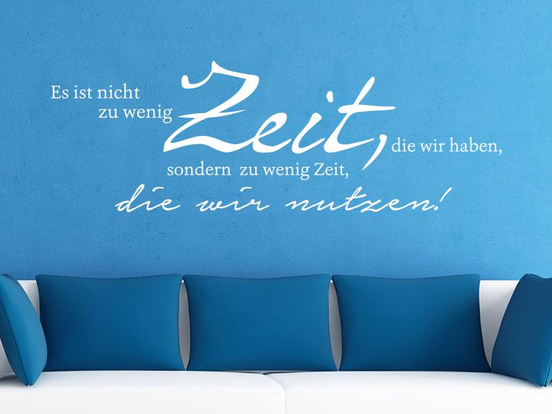 Wandtattoo Es ist nicht zu wenig Zeit, die wir haben auf blauer Wand Wohnzimmer
