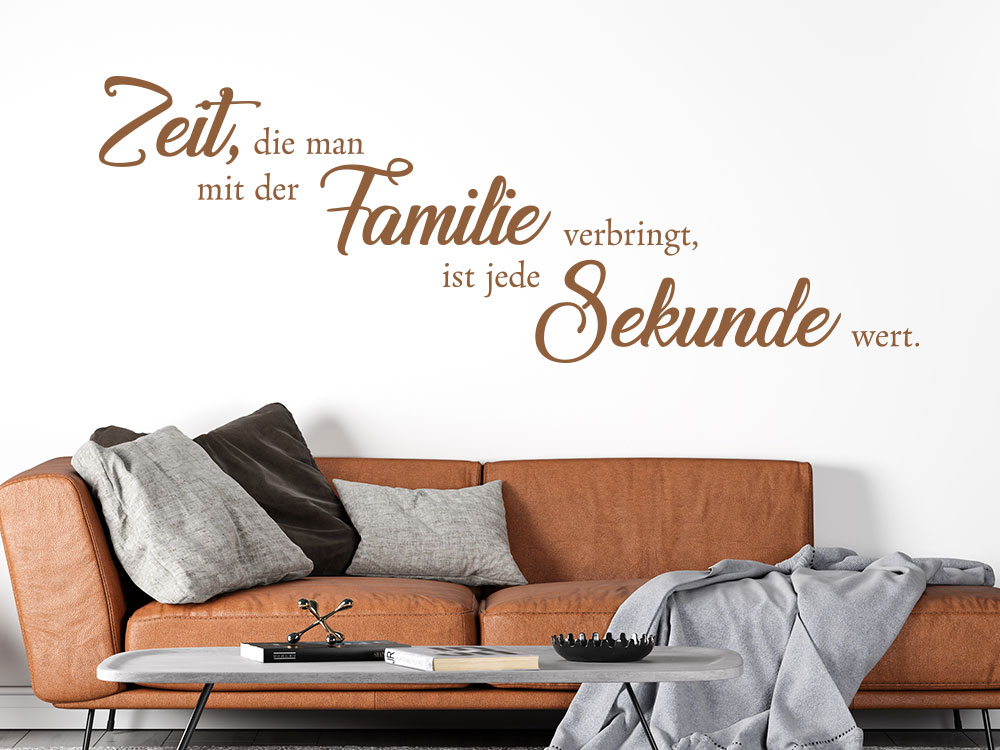 Zeit mit der Familie Wandtattoo Spruch