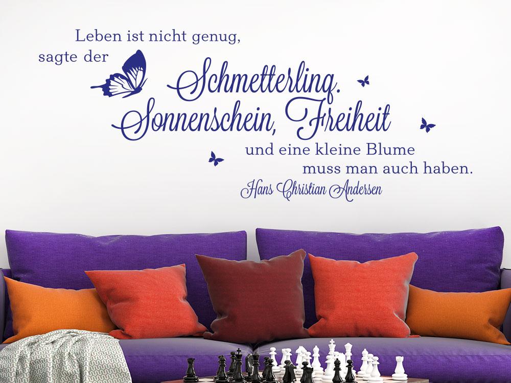 Wandtattoo Spruch Leben ist nicht genug sagt der Schmetterling Sonnenschein Freiheit und eine kleine Blume muss man auch haben.