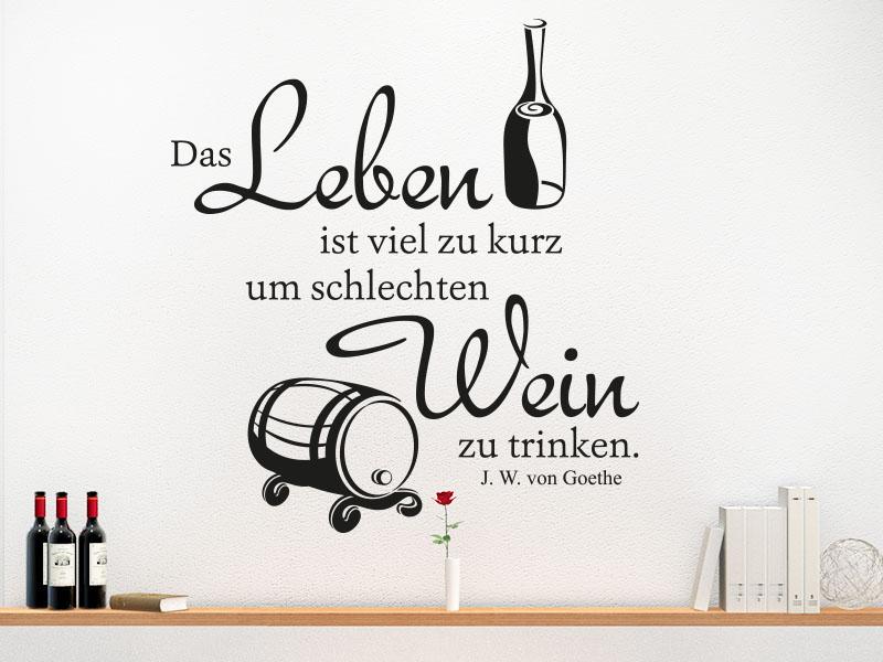 Wandtattoo Zitat Schlechten Wein zu trinken
