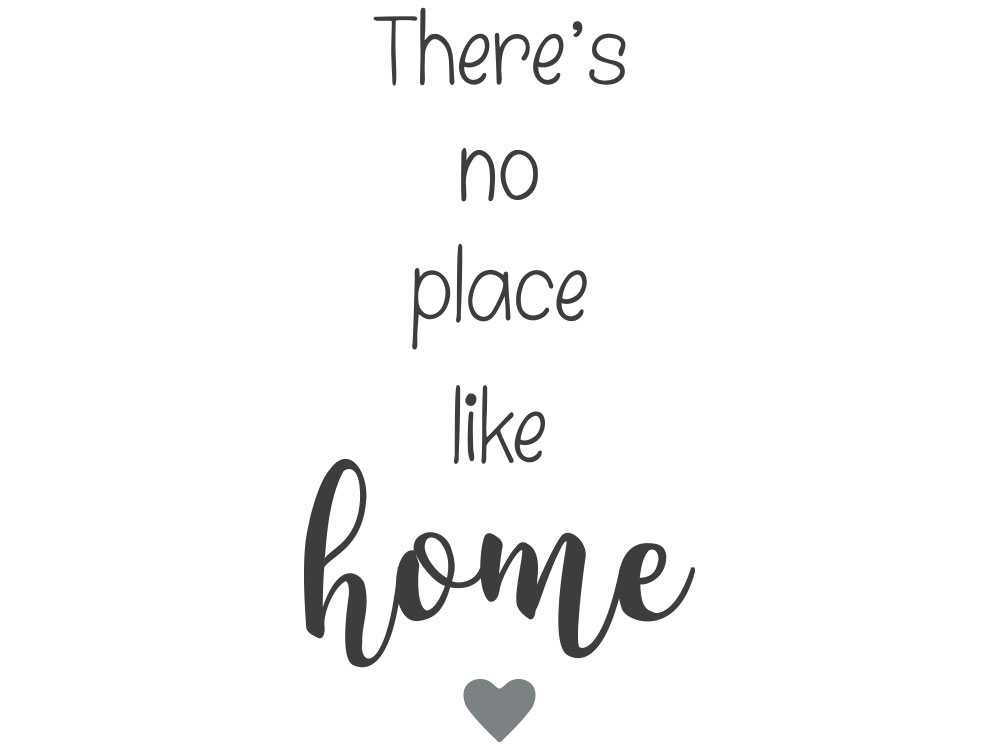 Wandtattoo There´s no place like home - Gesamtansicht