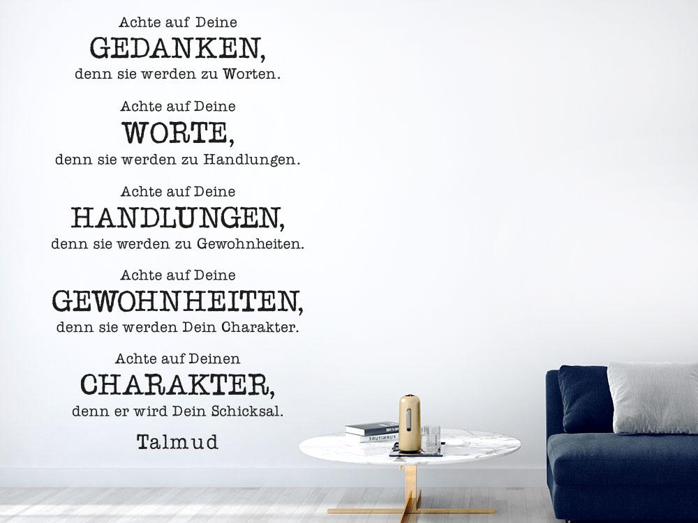 Achte auf Deine Gedanken denn sie werden zu Worten Wandtattoo Zitat auf heller Wand