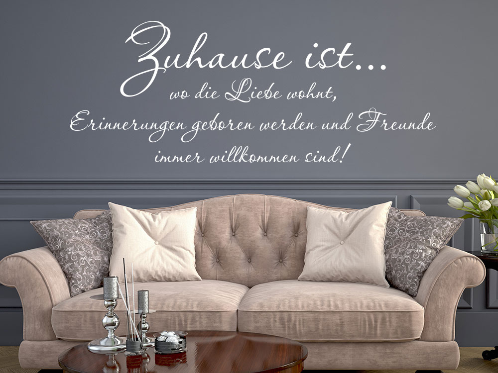 wandtattoo wandspruch zuhause ist von klebeheld de. Black Bedroom Furniture Sets. Home Design Ideas