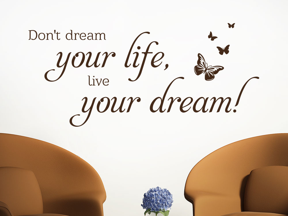 Wandtattoo Your life your dream