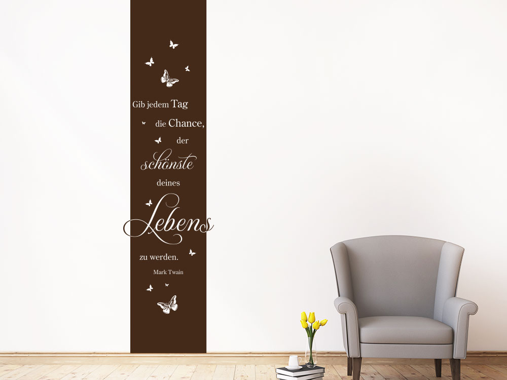 wandtattoo banner gib jedem tag mit schmetterlinge klebeheld. Black Bedroom Furniture Sets. Home Design Ideas