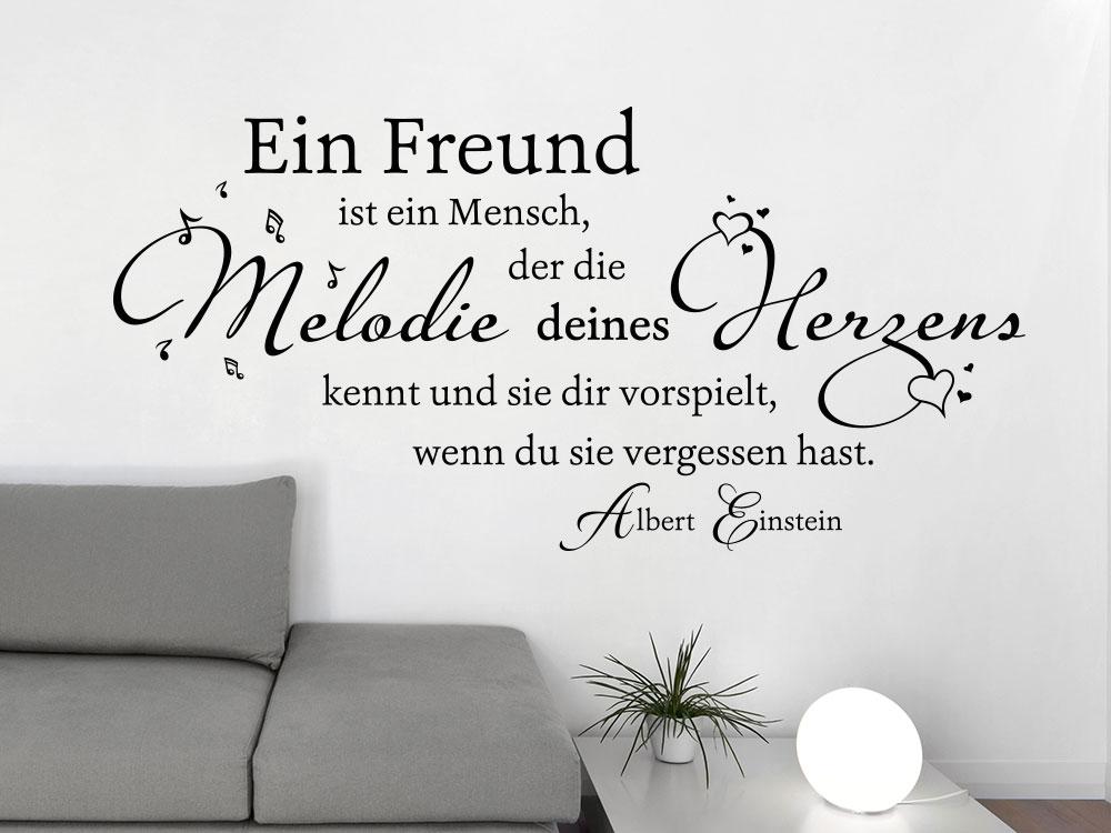 Wandtattoo Ein Freund ist ein Mensch, der die Melodie deines Herzen kennt Wandzitat Albert Einstein
