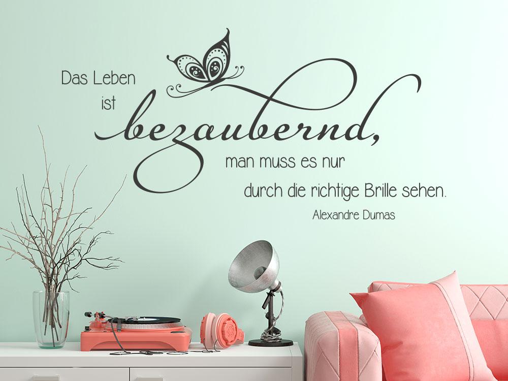 Wandtattoo Zitat Das Leben ist bezaubernd… Alexandre Dumas
