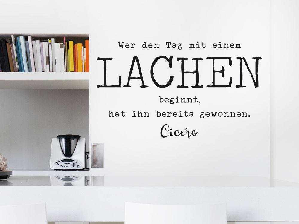 Wandtattoo Zitat Lachen Cicero auf Küchenwand