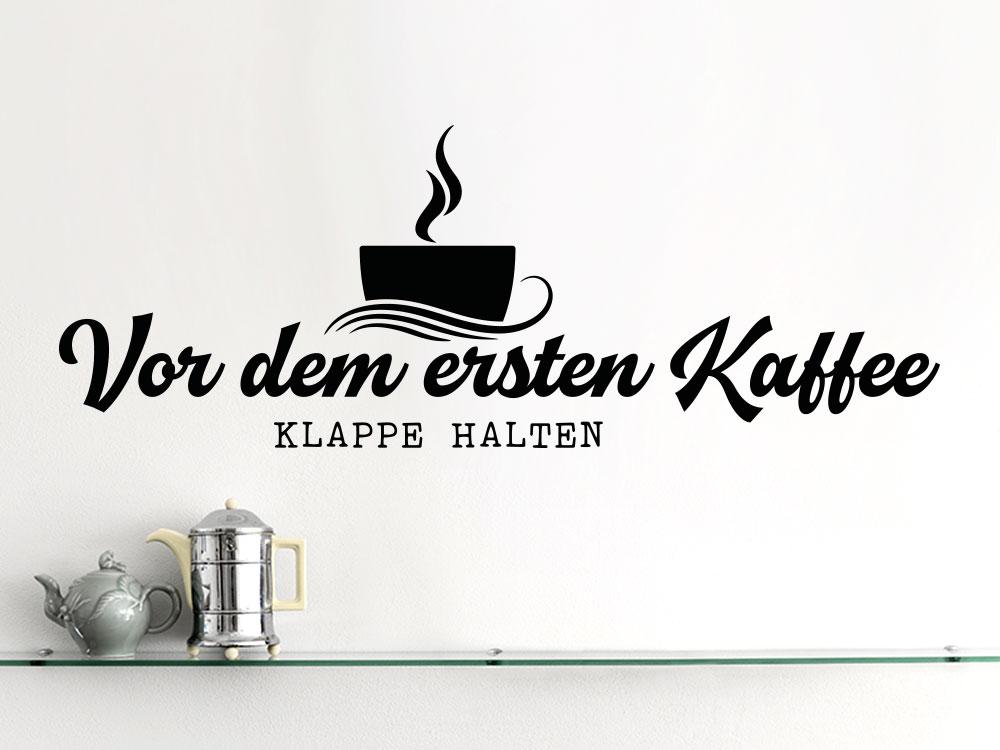 Vor dem ersten Kaffee Klappe halten
