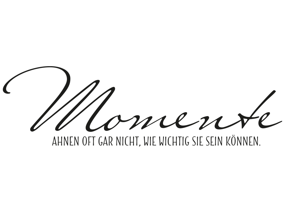 Sei Wie Momente : wandtattoo momente ahnen oft klebeheld de ~ Markanthonyermac.com Haus und Dekorationen