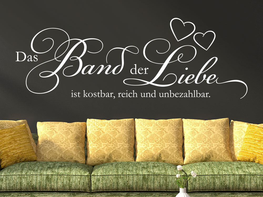 Wandtattoo Das Band der Liebe ist kostbar reich und unbezahlbar