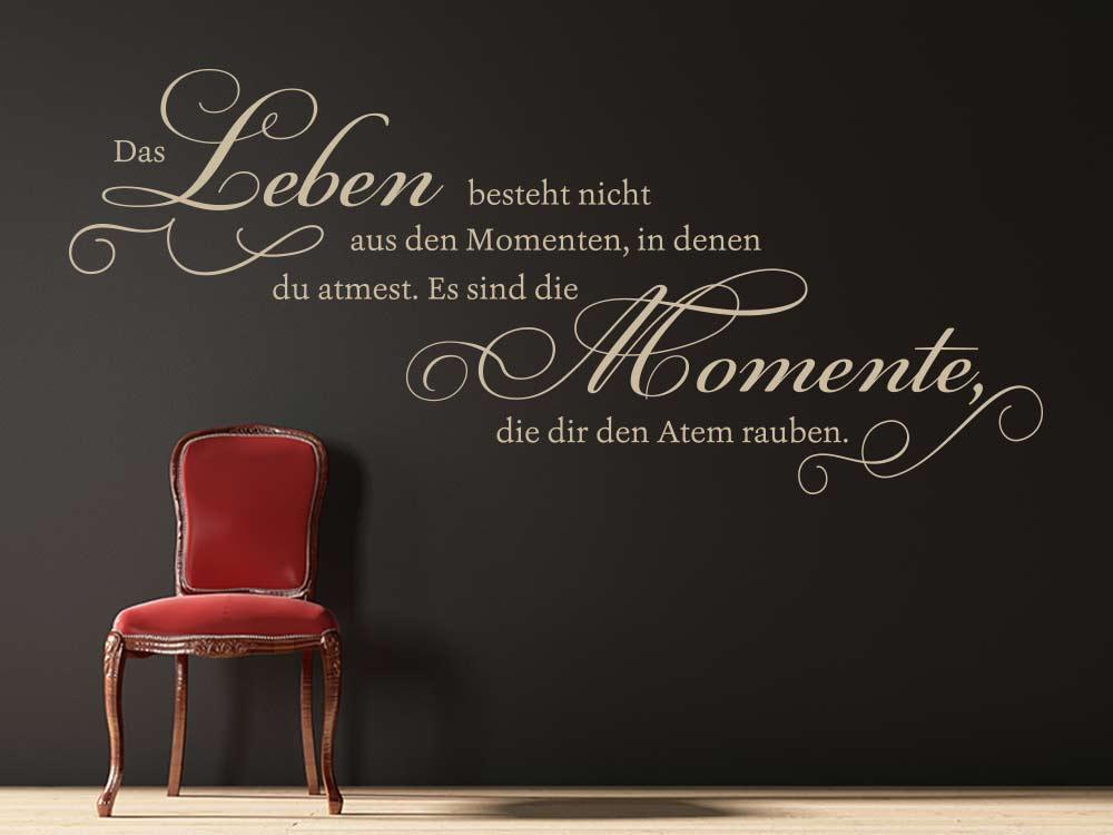 Wandtattoo Das Leben besteht nicht aus Momenten