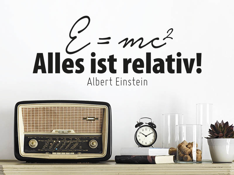 Wandtattoo E=mc2 Alles ist relativ! Die Albert Einstein Relativitätstheorie für die Wandgestaltung