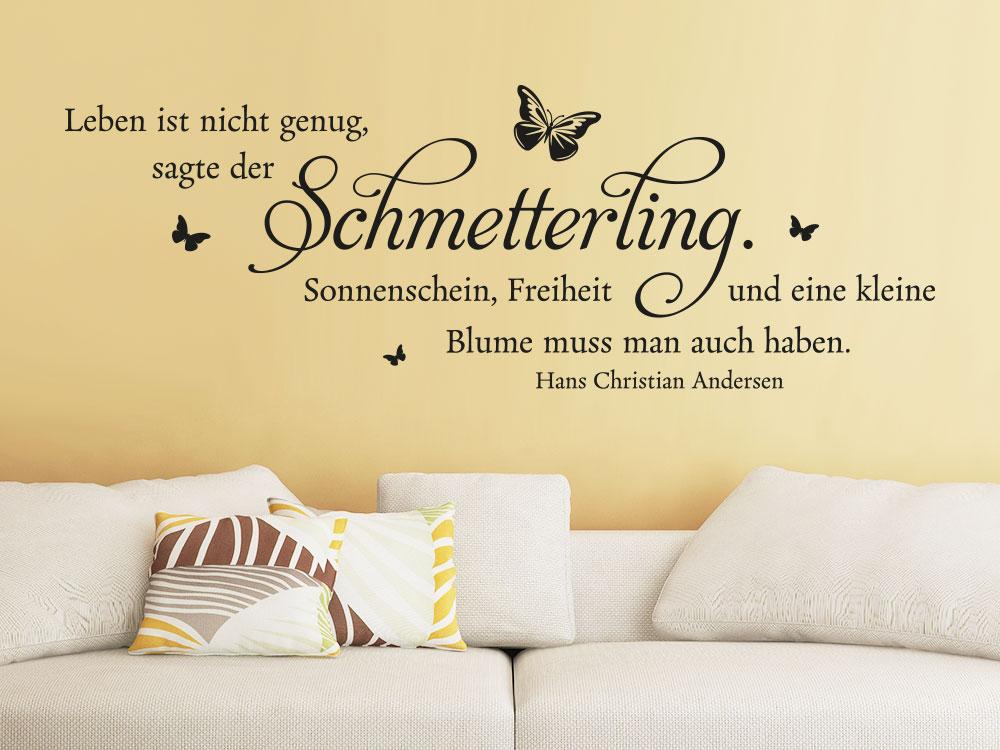 Das Leben ist nicht genug sagt der Schmetterling... als Wandtattoo Zitat im Wohnzimmer