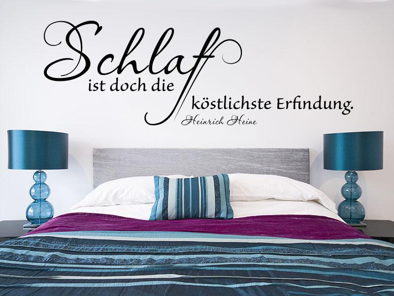 Wandtattoo Schlaf ist doch die köstlichste Erfindung. - Heinrich Heine