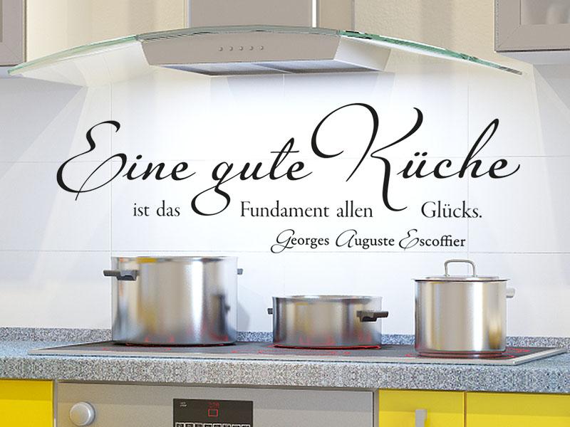 Eine gute Küche ist das Fundament allen Glücks. Wandtattoo Zitat in der Küche
