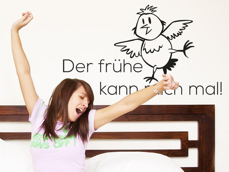 Lustiger Wandtattoo Spruch Schlafzimmer - Der frühe Vogel kann mich mal!