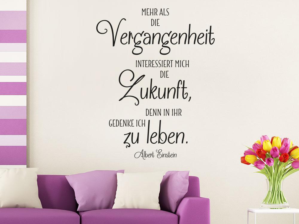 Wandtattoo Mehr als die Vergangenheit Zitat im Wohnzimmer