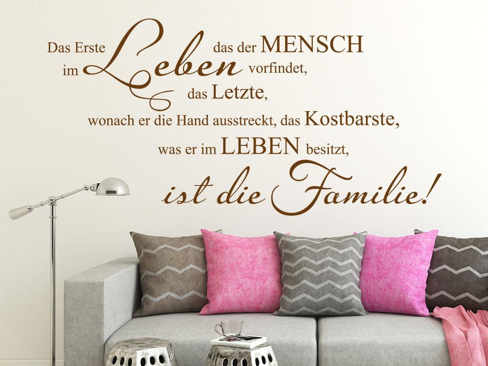 Wandtattoo Das Erste Ist Die Familie Als Schoner Familienspruch