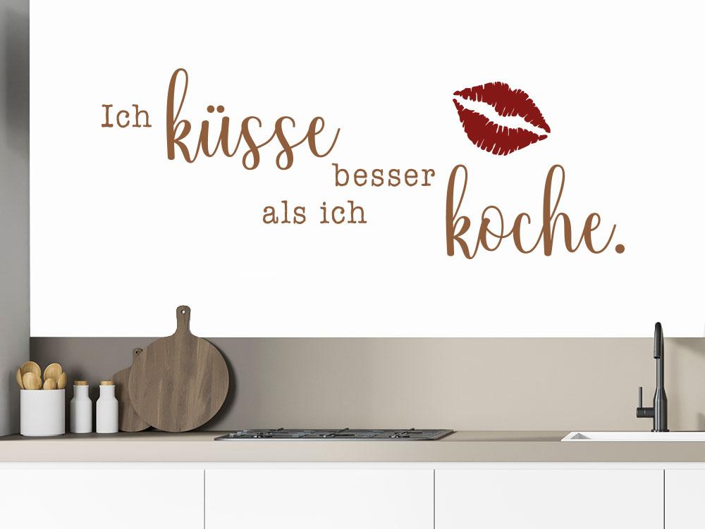 Wandtattoo Ich küsse besser als ich koche.
