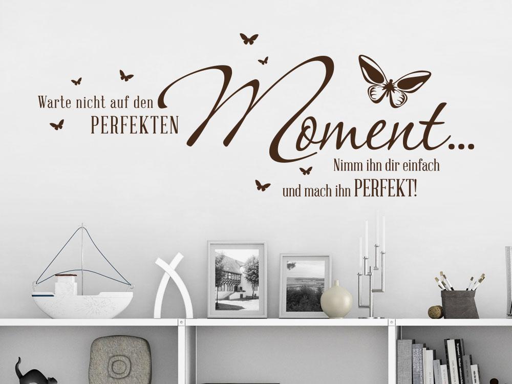 Wandtattoo Warte nicht auf den perfekten Moment… im Wohnzimmer
