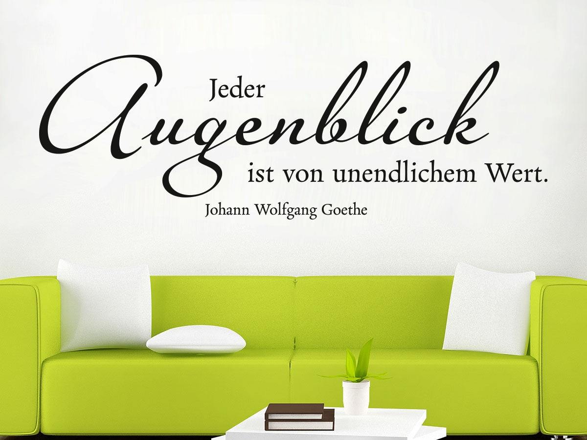zitate goethe wandtatoo zitat goethe bei wandtattoos. Black Bedroom Furniture Sets. Home Design Ideas