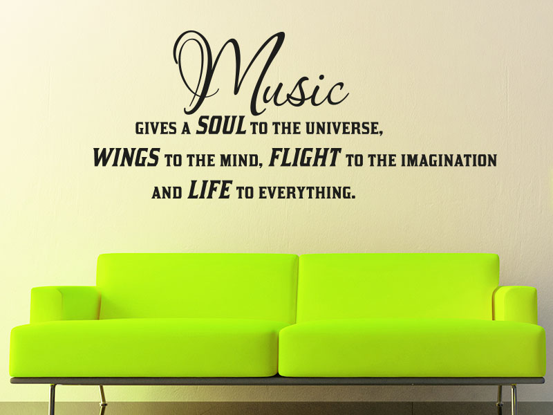 Wandtattoo Music gives a soul in the universe, wings to the mind, flight to the imagination and lif