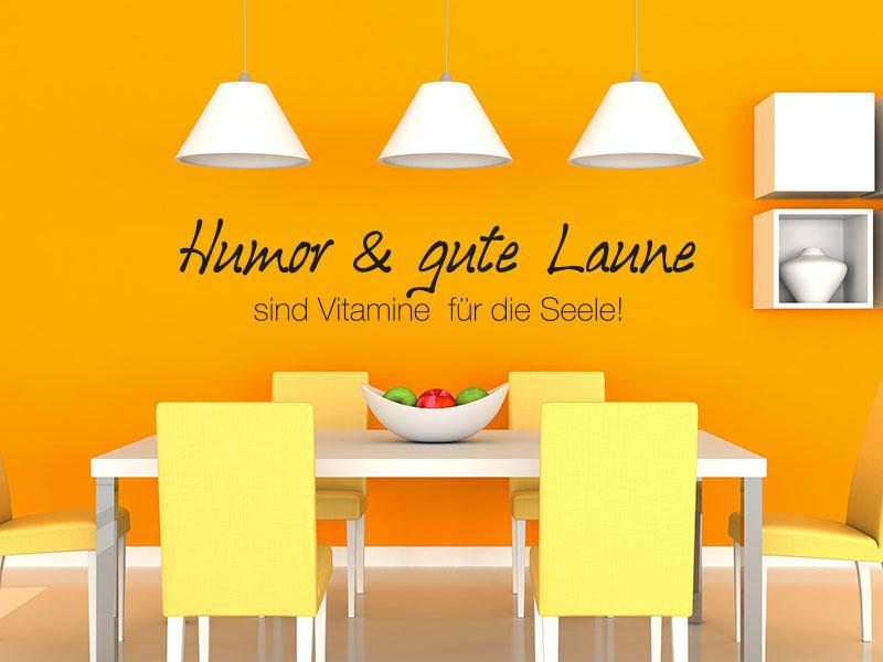 Wandtattoo Humor und gute Laune sind Vitamine für die Seele!