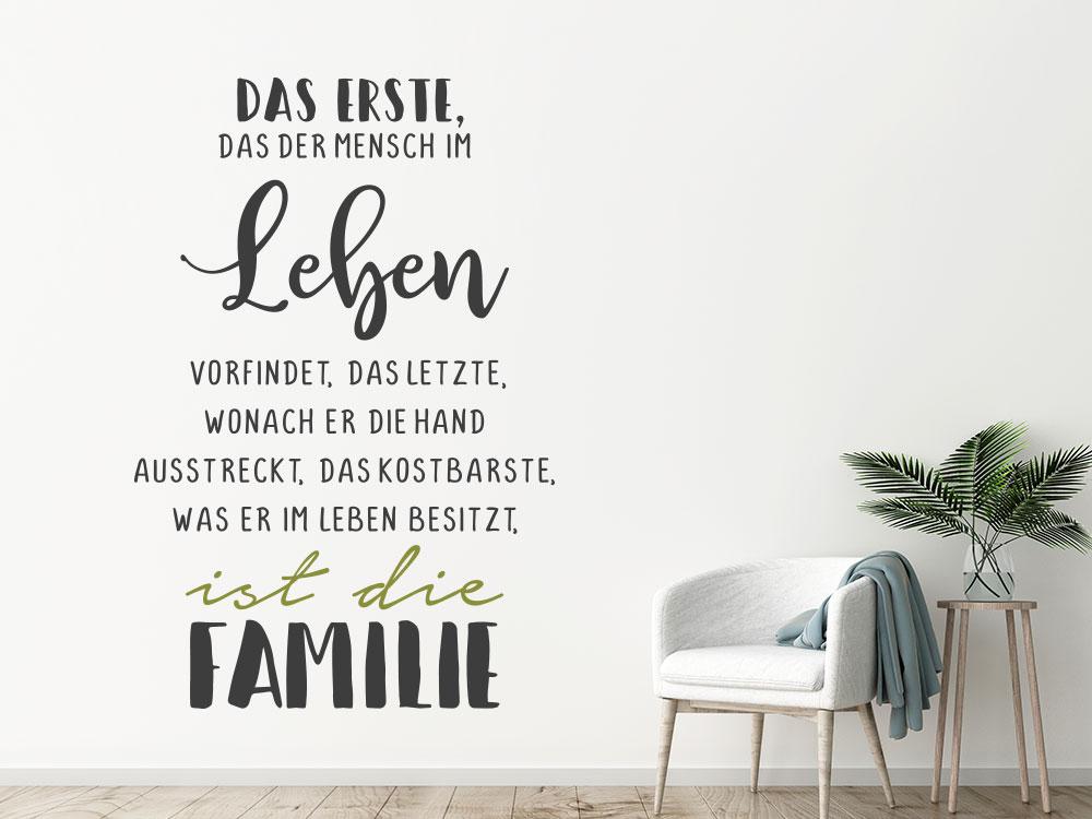 Wandtattoo Spruch Das Erste was der Mensch im Leben vorfindet ist die Familie