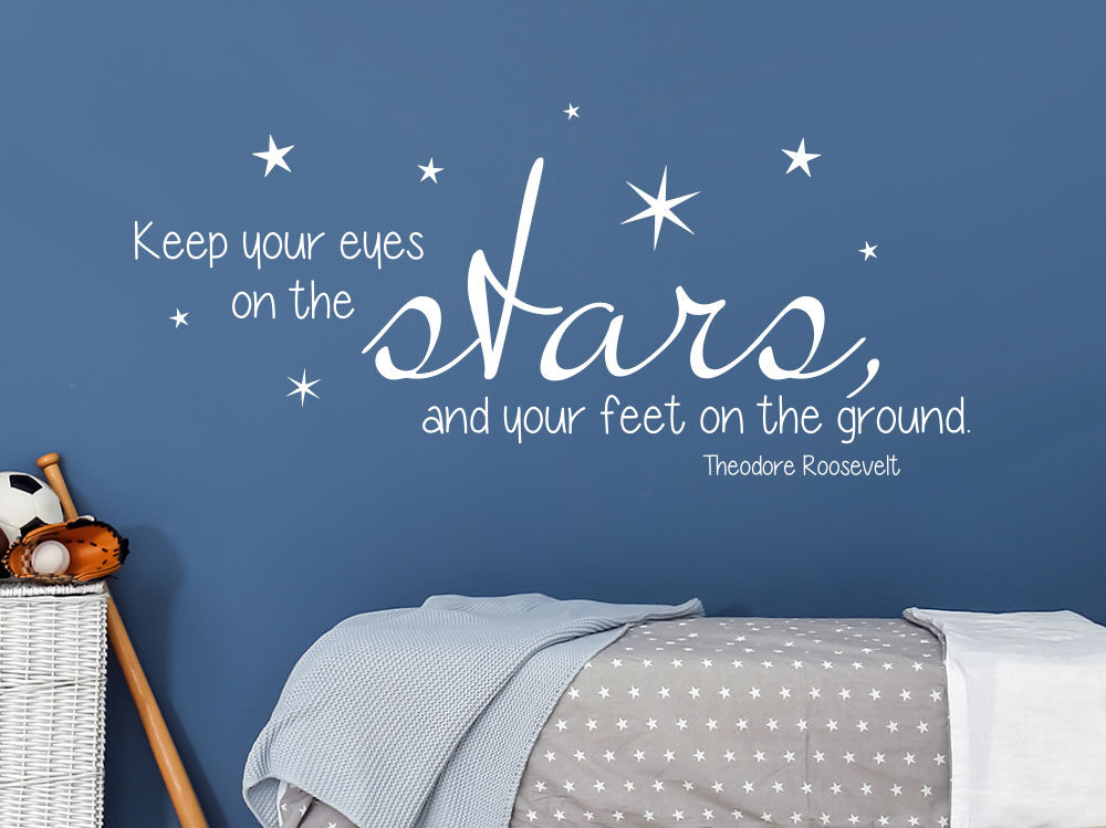 Theodore Roosevelt Wandtattoo Keep your eyes on the stars