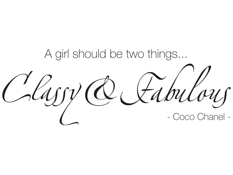 wandtattoo a girl shoud be 2 things classy fabulous. Black Bedroom Furniture Sets. Home Design Ideas