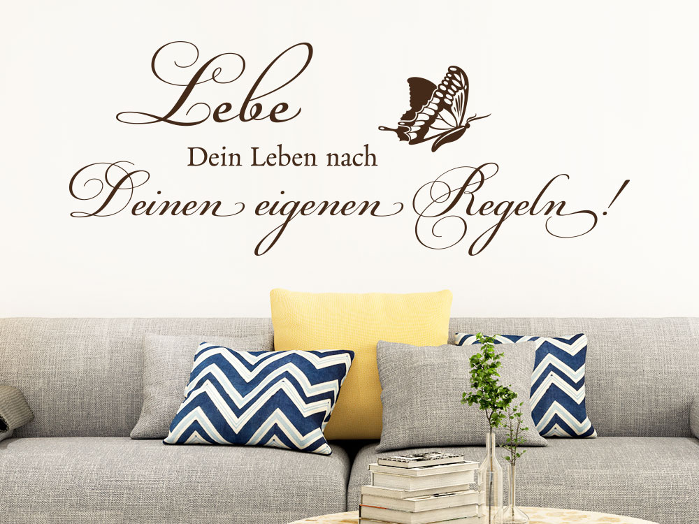 wandtattoo lebe dein leben nach deinen regeln klebeheld de. Black Bedroom Furniture Sets. Home Design Ideas