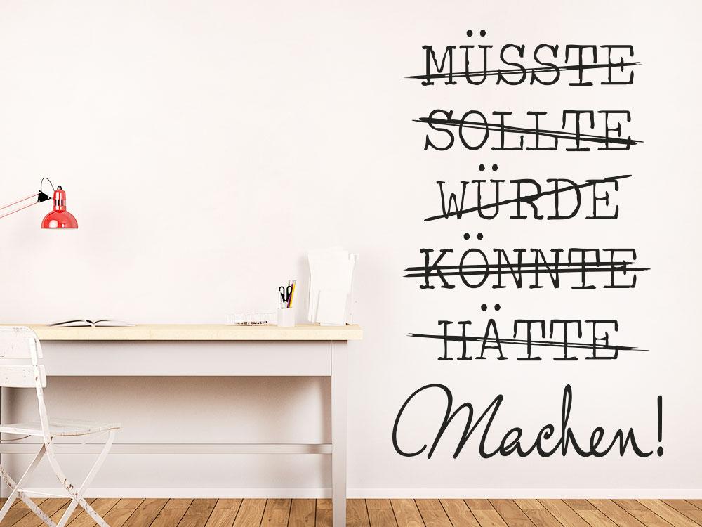 Wandtattoo Müsste Sollte Könnte Machen Spruch im Büro
